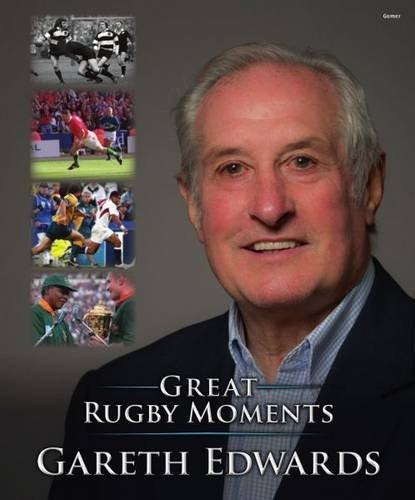 Great Rugby Moments por Gareth Edwards