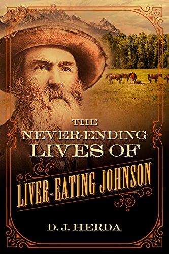 The Never-Ending Lives of Liver-Eating Johnson (West Wild Bills Buffalo)