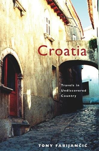 Croatia: Travels in Undiscovered Country (Wayfarer)