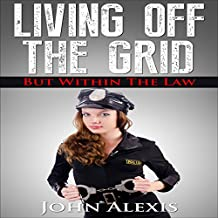 Living off the Grid, and Within the Law