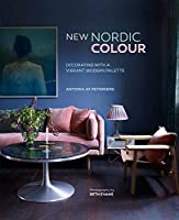 Nordic Colour: Decorating with a vibrant modern palette by Ryland Peters & Small