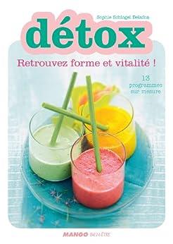 Détox - Retrouvez forme et vitalité par [Delafon, Sophie Schogel]