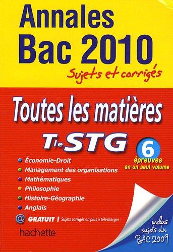 Toutes les matières Tle STG par Marie-Odile Boulard-Lemoine, Alain Lacroux, Corinne Denis, Stéphane Liébart