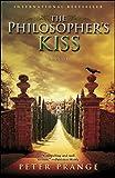 The Philosophers Kiss: A Novel