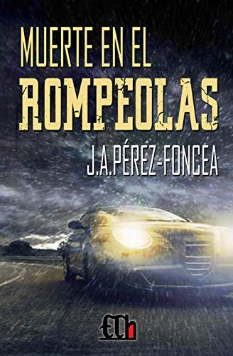 Muerte en el rompeolas - J.A. Pérez-Foncea 51LKlsuyB4L