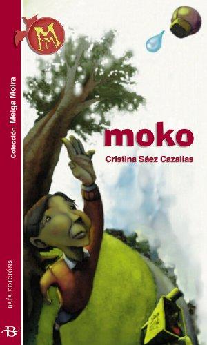 Moko (Galician Edition) por Cristina Sáez Cazallas