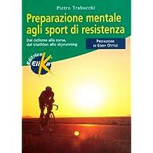 Preparazione mentale agli sport di resistenza