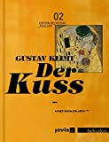 Gustav Klimt: Der Kuss (EDITION BELVEDERE)