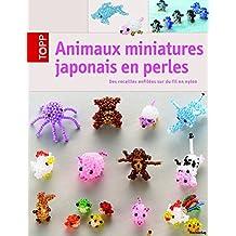 Animaux miniatures japonais en perles: Des rocailles enfilées sur du fil en nylon
