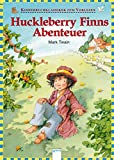 Huckleberry Finns Abenteuer: Kinderbuchklassiker zum Vorlesen - Mark Twain