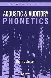 Acoustic and Auditory Phonetics 2e