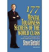 177 Mental Toughness Secrets of the World Class Siebold, Steve ( Author ) Sep-15-2010 Paperback