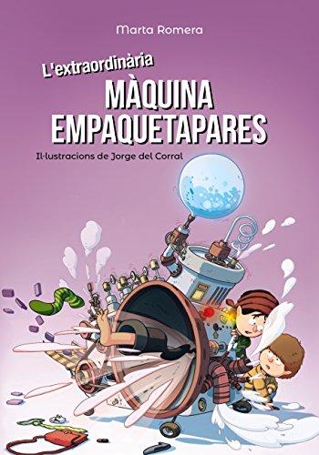 Lextraordinària màquina empaquetapares (Llibres infantils i ...