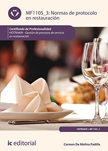 Normas de protocolo en restauración. HOTR0409 - Gestión de procesos de servicio en restauración por Carmen De Molina Padilla