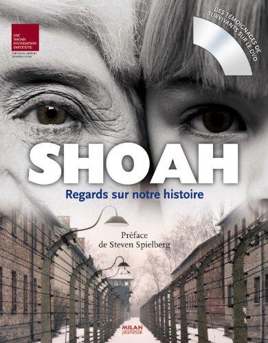 Shoah: Regards sur notre Histoire