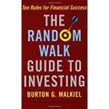 The Random Walk Guide To Investing by Burton G. Malkiel (2007-01-30)