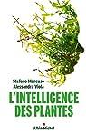 L'intelligence des plantes par Mancuso