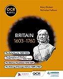 OCR A Level History: Britain 1603-1760 - Nicholas Fellows, Mary Dicken