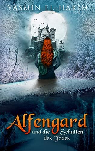 Alfengard: und die Schatten des Todes von [El-Hakim, Yasmin]