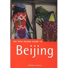 The Rough Guide to Beijing 1: The Mini Rough Guide (Rough Guide Mini Guides)