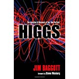 Higgs: The invention and discovery of the 'God Particle' by Jim Baggott (2012-08-13)