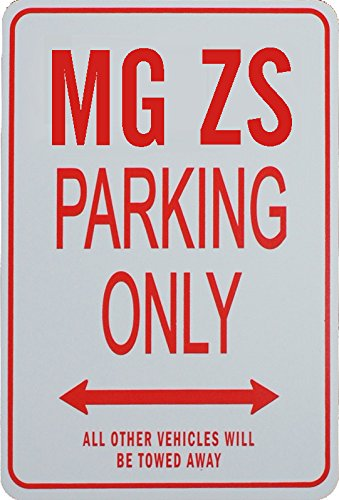 MG ZS Parking Only Sign