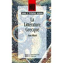 La Littérature grecque (HU Langues et civilisations anciennes Latin et Grec)