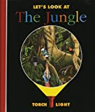 Let's Look at the Jungle (First discovery: Torchlight)