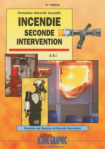 Livre Incendie Seconde intervention