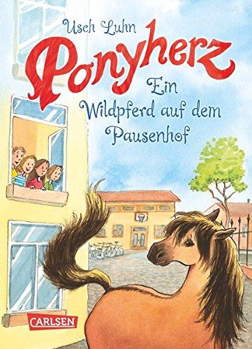 Download Ein Wildpferd auf dem Pausenhof (Ponyherz, Band 7)