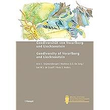 Geodiversität von Vorarlberg und Liechtenstein - Geodiversity of Vorarlberg and Liechtenstein (Bristol-Schriftenreihe)