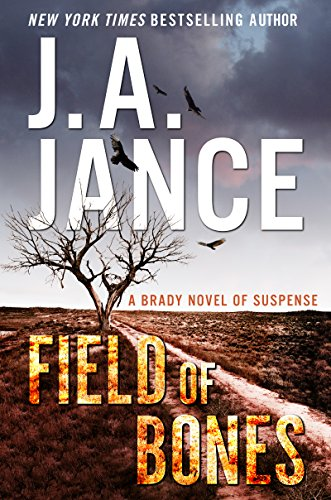 Field of Bones: A Brady Novel of Suspense (Joanna Brady Mysteries) (English Edition) -
