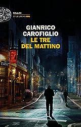 Le tre del mattino (Einaudi. Stile libero big) (Italian Edition)