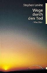 Wege durch den Tod: Who Dies