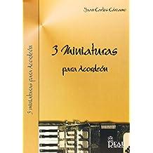 Juan Carlos Cárcamo: 3 Miniaturas para Acordeón