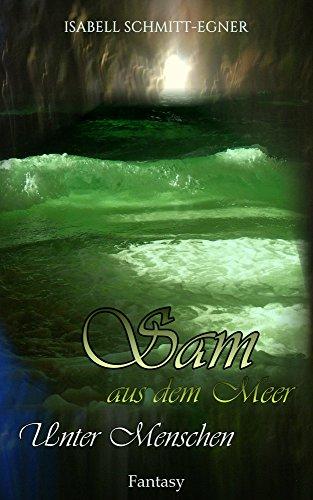 Sam aus dem Meer - Unter Menschen