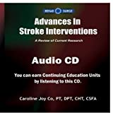 Advances in Stroke Interventions by Caroline Joy Co