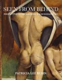 Seen from Behind: Perspectives on the Male Body and Renaissance Art