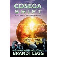 Cosega Shift (The Cosega Sequence Book 3) (English Edition)