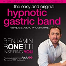 The Easy and Original Hypnotic Gastric Band: International Best-Selling Hypnosis Audio