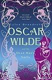 Oscar Wilde and the Dead Man's Smile: Oscar Wilde Mystery: 3
