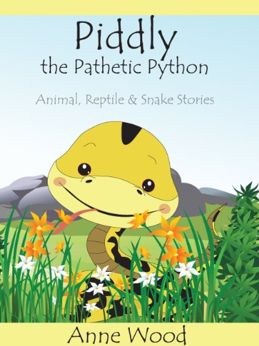Piddly the Pathetic Python (Animal, Reptile and Snake Stories Book 1) (English Edition) (Python-sammlung)