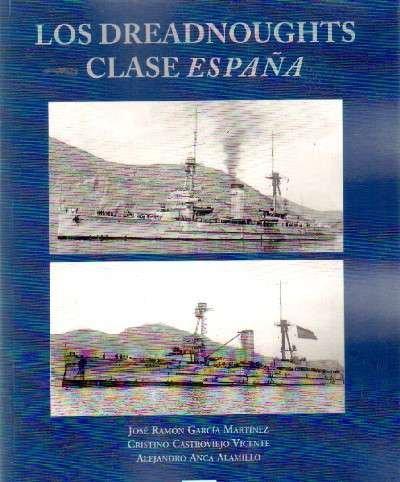LOS DREADNOUGHTS CLASE ESPAÑA
