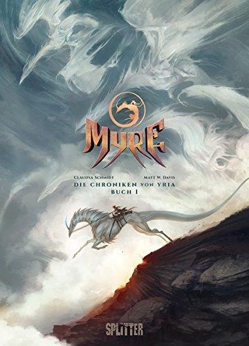 Myre - Die Chroniken von Yria. Band 2: Buch 2