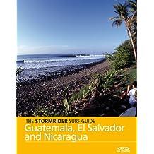 The Stormrider Surf Guide - Guatemala, El Salvador and Nicaragua (Stormrider Surf Guides) (English Edition)
