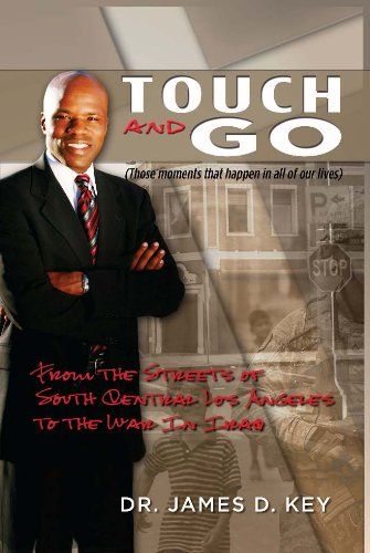 Touch-and-Go : From the Streets of South Central Los Angeles to the War In Iraq (English Edition)