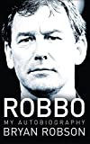 Robbo - My Autobiography