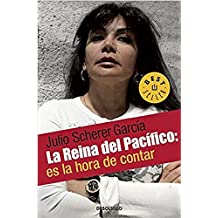 La Reina del Pacifico  / The Queen of the Pacific: It's Time to Tell