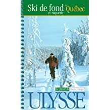 Ski de fond et raquette au Québec