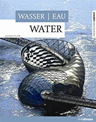 Water - Wasser - Eau (Architecture Compact)